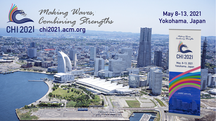 May 8-13, 2021 Online Virtual Conference (originally Yokohama, Japan)